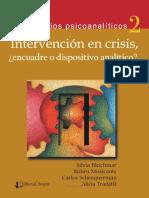 Intervencion en crisis, encuadre o dispositivo analítico - Silvia Bleichmar.pdf