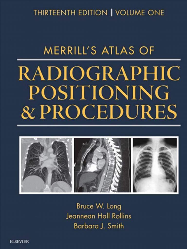 MERRILL\'s Atlas of Radiographic Positioning & Procedures, 13th Ed ...