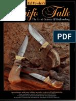 Knife Talk 1 - Ed Fowler - The Art & Science of Knife Making