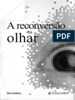 A Reconversao do Olhar