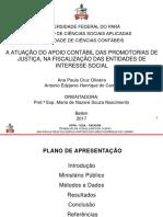 A ATUAÇÃO DO APOIO CONTÁBIL DAS PROMOTORIAS DE JUSTIÇA, NA FISCALIZAÇÃO DAS ENTIDADES DE INTERESSE SOCIAL