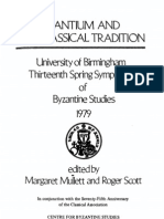Mullet Scott Eds Byzantium and Classical Tradition 1981