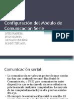 Configuración Del Módulo de Comunicación Serie