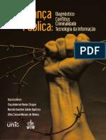 Livro 3 - E-BOOK - Capa sem Orelha -Segurança Pública - Diagnóstico, Conflitos, Criminalidade e Tecnologia da Informação.pdf