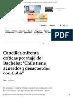 """Canciller enfrenta críticas por viaje d...tiene acuerdos y desacuerdos con Cuba"""""""