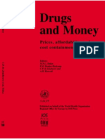 Drugs and Money Prices, Afford Ability and Cost Containment