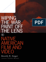 Beverly R. Singer Wiping the War Paint Off the Lens Native American Film and Video Visible Evidence 2001