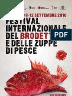 """""""Festival Internazionale del Brodetto e delle zuppe di pesce"""" – Fano (PU) – dal 9 al 12 settembre 2010"""