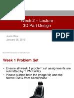 Week 2 - 3D Part Design - Lecture Presentation
