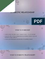 Symbiotic Relationship