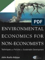 Environmental Economics for Non Economists