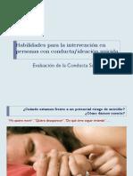 Habilidades Para La Intervención en Personas Con Conducta Ideación Suicida - Evaluación de La Conducta Suicida