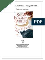 Susan Elizabeth Phillips - Case-me Se Puder
