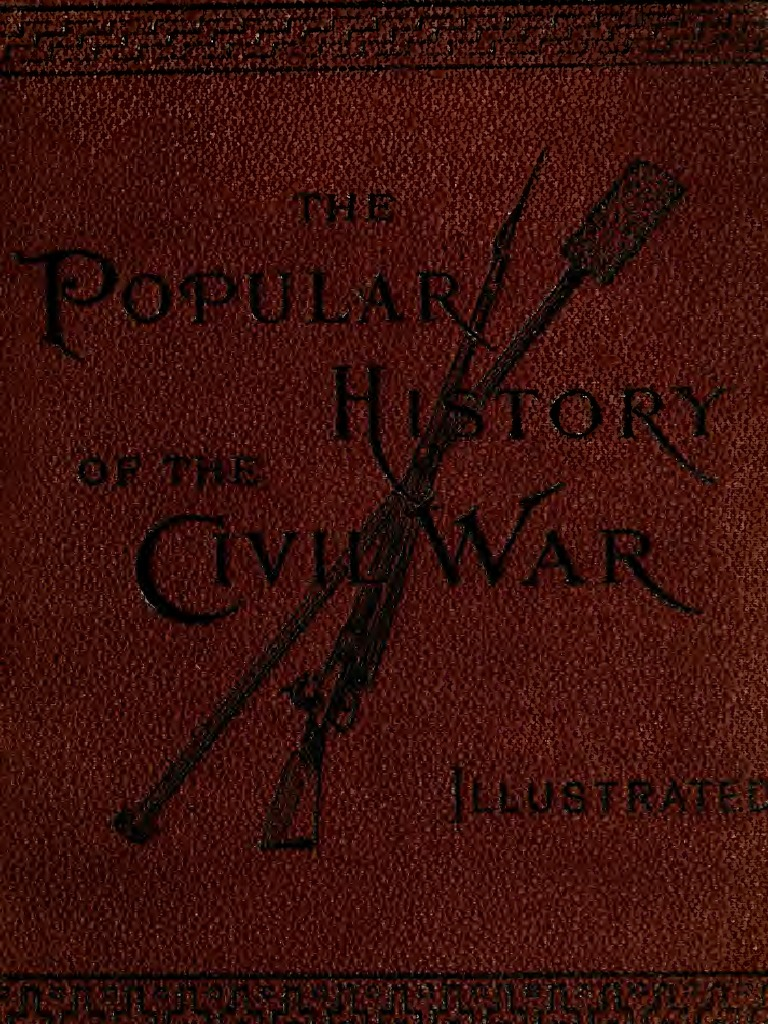 12c71ed0fe (1884) The Popular History of the Civil War (1861-1865)