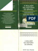A Mulher Na Historia Do Brasil Mary Del Priore