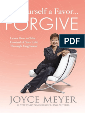 Do Yourself a Favor_ Forgive - Joyce Meyer | Anger