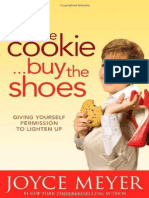 Eat the Cookie_.Buy the Shoes_ - Joyce Meyer