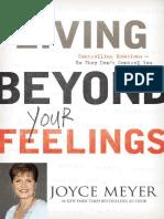 Living Beyond Your Feelings - Joyce Meyer
