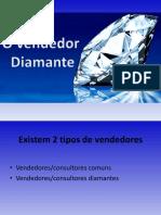 o Vendedor Diamante Com Lancamentos e Promo