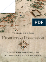 Frontiers of Possession. Spain and Portugal in Europe and the Americas