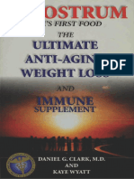 Daniel G. Clark, Kaye Wyatt-Colostrum _ Life's First Food _ the Ultimate Anti-Aging, Weight Loss and Immune Supplement-CNR Publications (1996)