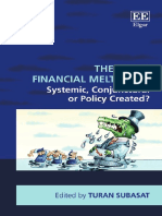 New Directions in Modern Economics-Series-Turan-Subasat-Ed-The-Great-Financial-Meltdown-Systemic-Conjunctural-or-Policy-Created-Edward-Elgar-P.pdf