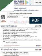 IBM z Systems Processor Optimization SHARE Aug 2016