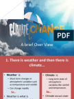 Climate Change a Brief Overview