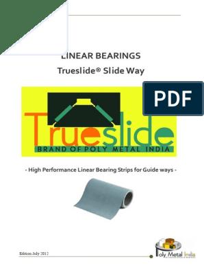 turcite-sheet-trueslide pdf   Bearing (Mechanical)   Friction