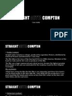 Straight Outta Compton - Case Study