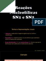 Orgânica - Sn1 e Sn2 - e1 e e2