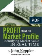John Keppler - Profit With the Market Profile