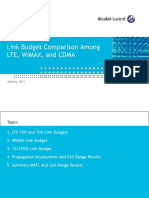 Link Budget Comparison Among LTE, WiMAX,