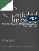 -Critobul Din Imbros Din Domnia Lui Mahomed Al II- Lea. Anii 1451-1467. Grecu, Vasile-1