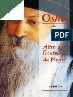 kupdf.com_osho-aleacutem-das-fronteiras-da-mentepdf.pdf