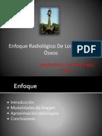 Enfoque Radiologico de Los Tumores Oseos