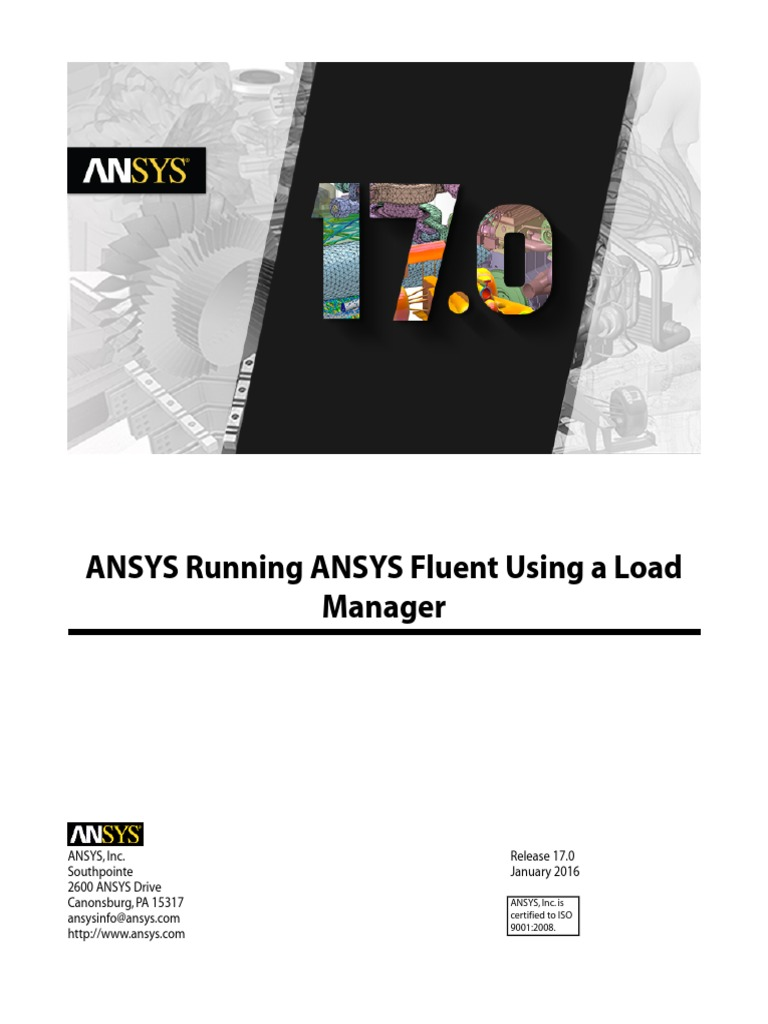 ANSYS Running ANSYS Fluent Using a Load Manager | Scheduling