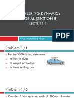 Engineering Dynamics TUTORIAL (SECTION B) Lecture1