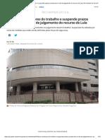 TRF4 Libera Servidores Do Trabalho e Suspende Prazos Processuais No Dia de Julgamento Do Recurso de Lula _ Rio Grande Do Sul _ G1