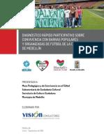 Diagnóstico Rápido Participativo sobre convivencia con barras populares y organizadas de fútbol de la ciudad de Medellín .