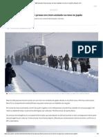 Mais de 400 Pessoas Ficam Presas Em Trem Atolado Na Neve No Japão _ Mundo _ G1
