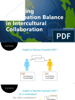 Balancing the conversation with machine translation