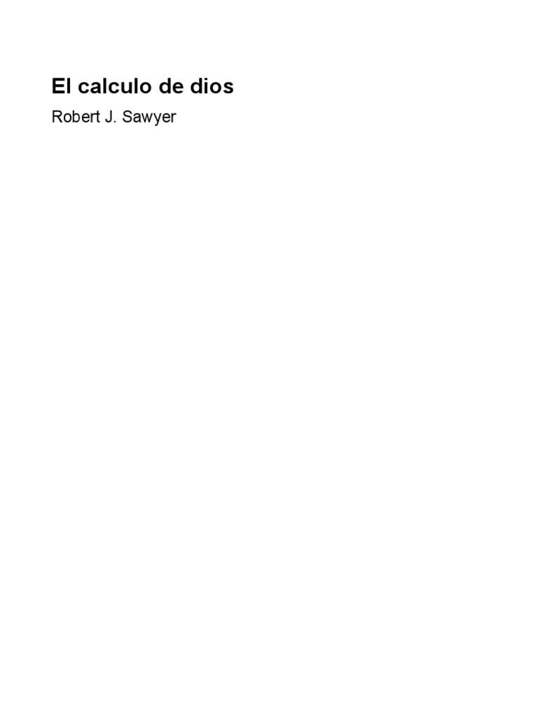 El Calculo de Dios - Robert J. Sawyer