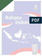 Kelas X Bahasa Indonesia BS