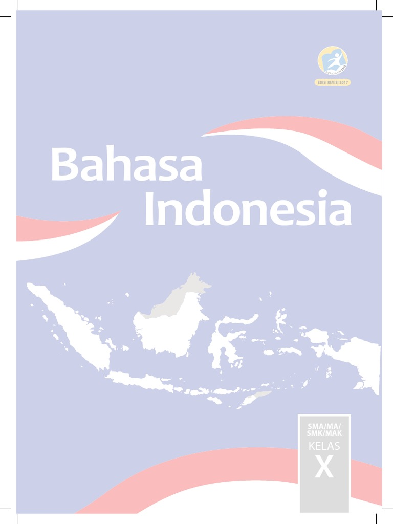 Kelas X Bahasa Indonesia Bs