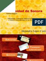 Sulfonamidas, Trimetoprim-Sulfametoxazol, Quinolonas y Fármacos contra infecciones de las vías urinarias - Alejandra López Castro