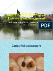 Caries Risk & Periodontal Disease Risk Assessment