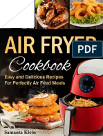 Air Fryer Cookbook - Easy and Delicious Recipes for Perfectly Air Fried Meals