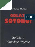 Odlazi Sotono-georges Huber