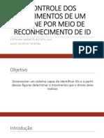 CONTROLE DOS MOVIMENTOS DE UM DRONE POR MEIO DE RECONHECIMENTO DE ID